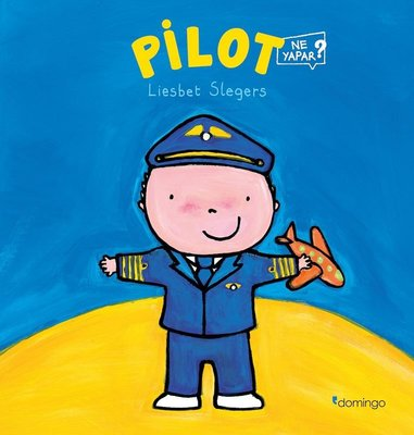 Pilot Ne Yapar?