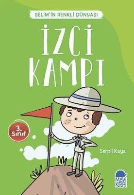 İzci Kampı-Selim'in Renkli Dünyası-3.Sınıf Okuma Kitabı