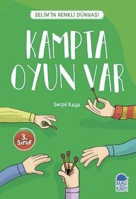 Kampta Oyun Var-Selim'in Renkli Dünyası-3.Sınıf Okuma Kitabı
