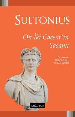 On İki Caesar'ın Yaşamı