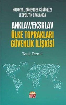 Anklav/Eksklav Ülke Toprakları Güvenlik İlişkisi