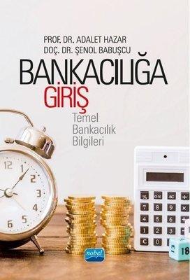 Bankacılığa Giriş: Temel Bankacılık Bilgileri