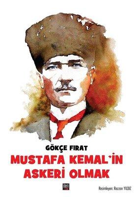 Mustafa Kemal'in Askerİ Olmak
