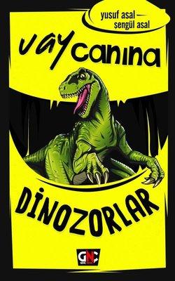 Dinozorlar-Vay Canına