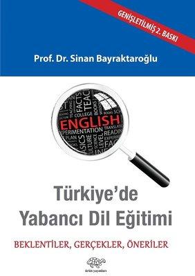 Türkiye'de Yabancı Dil Eğitimi-Beklentiler Gerçekler Öneriler