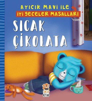 Sıcak Çikolata-Ayıcık Mavi ile İyi Geceler Masalları
