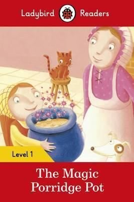 The Magic Porridge Pot – Ladybird Readers Level 1
