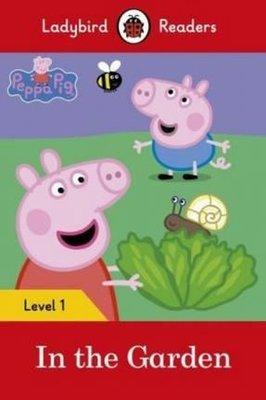Peppa Pig: In the Garden Ladybird Readers Level 1