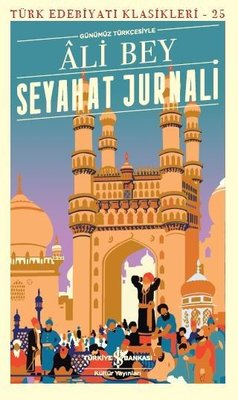 Seyahat Jurnali-Türk Edebiyatı Klasikleri 25