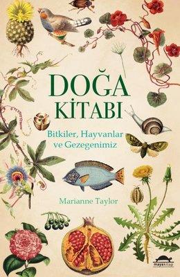 Doğa Kitabı: Bitkiler-Hayvanlar ve Gezegenimiz