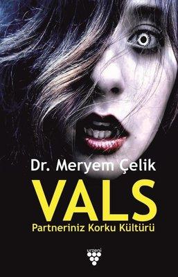 Vals: Partneriniz Korku Kültürü