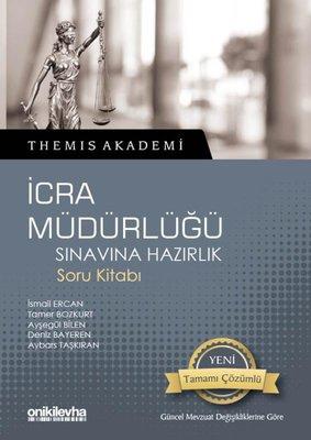 Themis Akademi-İcra Müdürlüğü Sınavına Hazırlık Soru Kitabı
