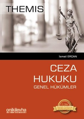 Themis Ceza Hukuku-Genel Hükümler-Turuncu Kitap