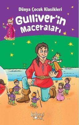 Gulliver'in Maceraları-Dünya Çocuk Klasikleri
