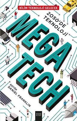Mega Tech-2050'de Teknoloji