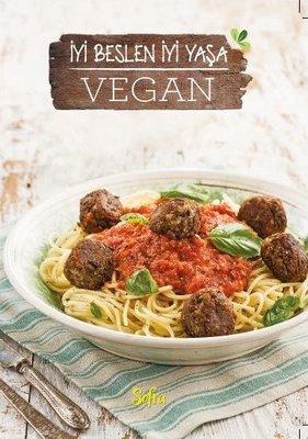 Sofra Kış Özel-Vegan: İyi Beslen İyi Yaşa