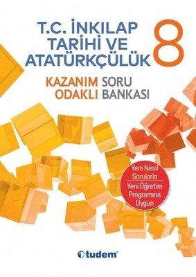 8.Sınıf T.C. İnkılap Tarihi ve Atatürkçülük Kazanım Odaklı Soru Bankası