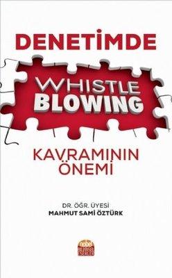 Denetimde Whistleblowing Kavramının Önemi