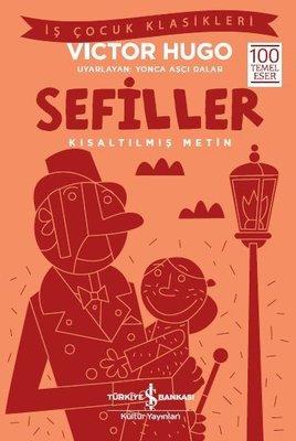 Sefiller-Kısaltılmış Metin-İş Çocuk Klasikleri