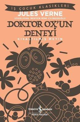 Doktor Ox'un Deneyi-Kısaltılmış Metin-İş Çocuk Klasikleri