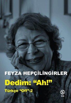 Dedim Ah! Türkçe Off-2