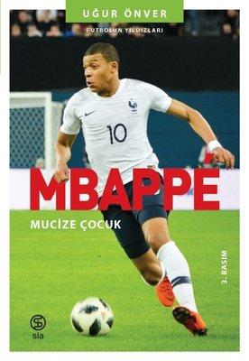 Mbappe: Yıldızın Çocukları