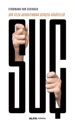 Suç-Bir Ceza Avukatından Gerçek Hikayeler