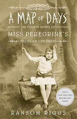 A Map of Days: Miss Peregrine's Peculiar Children: Miss Peregrine's Peculiar Children 04