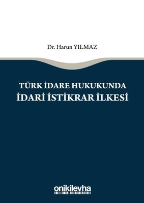 Türk İdare Hukukunda İdari İstikrar İlkesi
