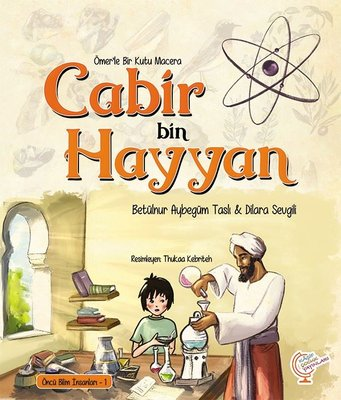 Cabir bin Hayyan-Ömer'le Bir Kutu Macera