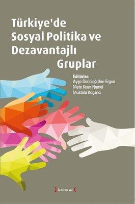 Türkiye'de Sosyal Politika ve Dezavantajlı Gruplar