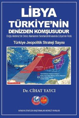 Libya Türkiye'nin Denizden Komşusudur