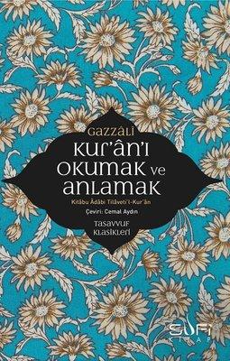 Kur'an'ı Okumak ve Anlamak