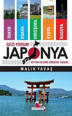 Geziyorum Japonya: Gittim-Gezdim-Gördüm-Yazdım