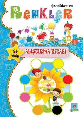 Çocuklar ve Renkler 5+Yaş Alıştırma Kitabı