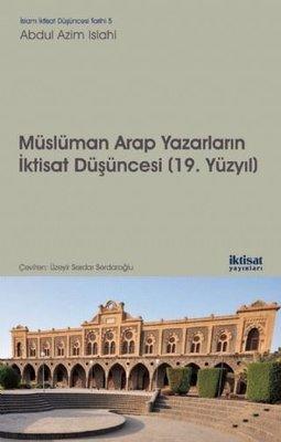 Müslüman Arap Yazarların İktisat Düşünceleri-19.Yüzyıl