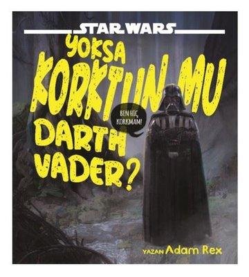 Star Wars-Yoksa Korktun mu Dart Vader?
