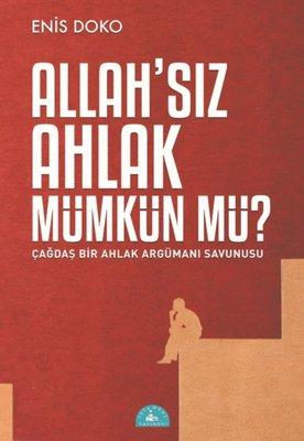 Allah'sız Ahlak Mümkün mü?
