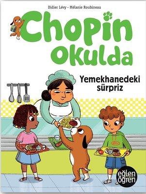 Yemekhanedeki Sürpriz-Chopin Okulda