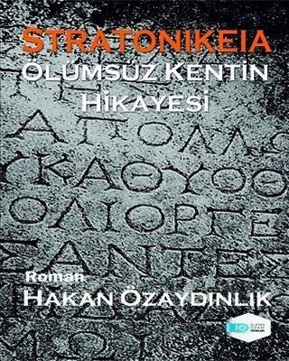 Stratonikeia-Ölümsüzlük Kentin Hikayesi
