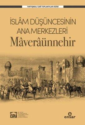 İslam Düşüncesinin Ana Merkezleri Maveraünnehir