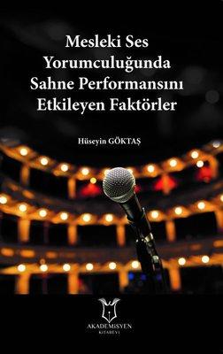 Mesleki Ses Yorumculuğunda Sahne Performansını Etkileyen Faktörler