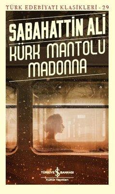 Kürk Mantolu Madonna-Türk Edebiyat Klasikleri 29