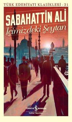 İçimizdeki Şeytan-Türk Edebiyat Klasikleri 31