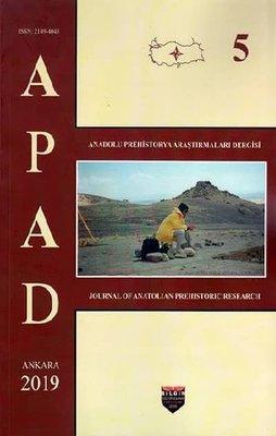 Anadolu Prehistorya Araştırmaları-5