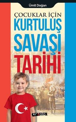 Çocuklar için Kurtuluş Savaşı Tarihi