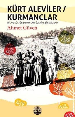 Kürt Aleviler-Kurmanclar-Dil ve Kültür Sorunları Üzerine Bir Çalışma