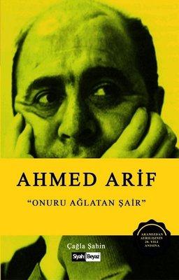 Ahmed Arif-Onuru Ağlayan Şair