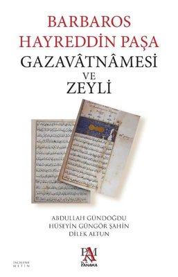 Barbaros Hayreddin Paşa Gazavatnamesi ve Zeyli