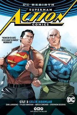 Superman Action Comics Cilt 3-Çelik Adamlar